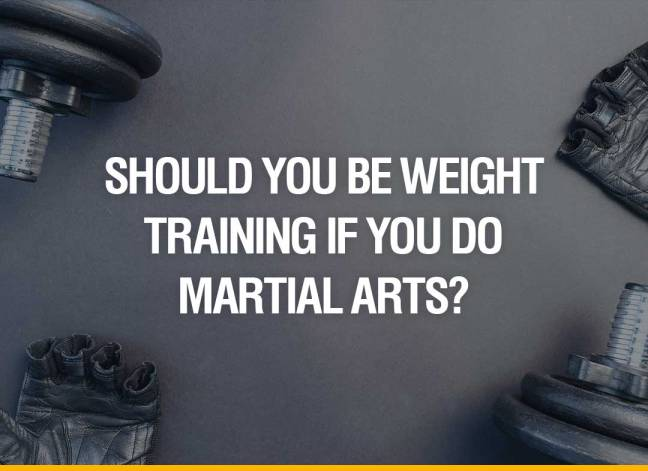 Should you be weight training if you do martial arts?