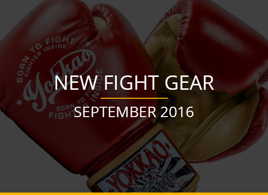 New Fight Gear – September 2016