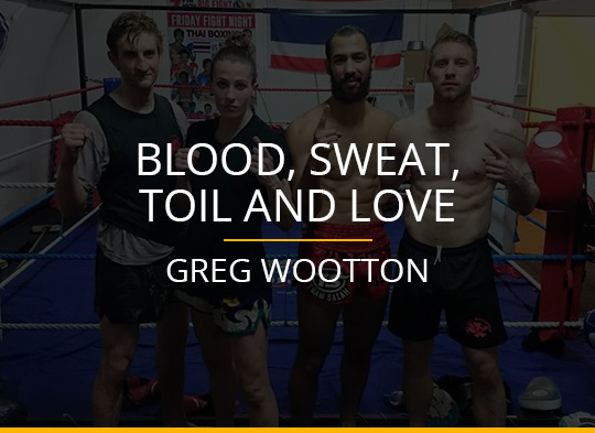 Blood, Sweat, Toil and Love - Greg Wootton