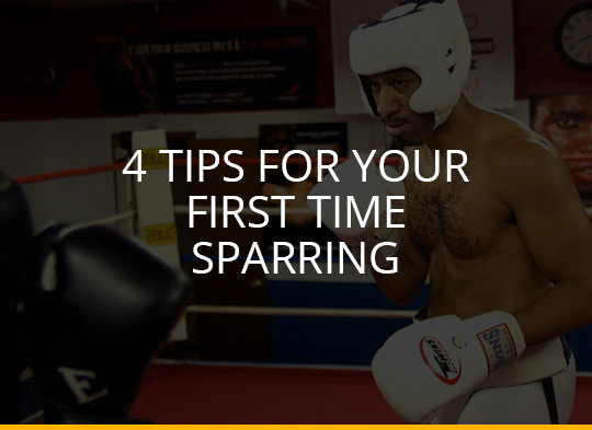 4 Tips For Your First Time Sparring
