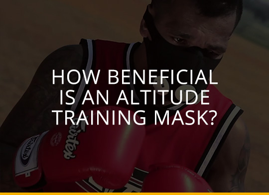 How Beneficial is an Altitude Training Mask?