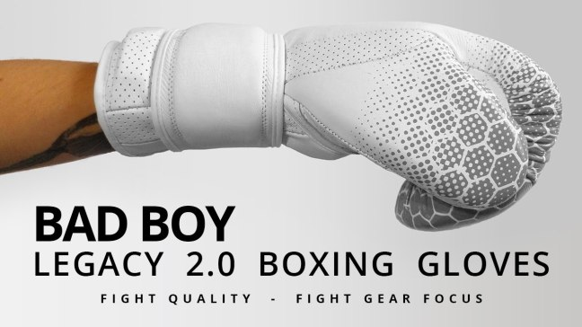 Fight Gear Focus - Bad Boy Legacy 2.0 Boxing Gloves (Video)