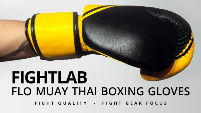 Fight Gear Focus - Fightlab Flo Muay Thai Boxing Gloves (Video)