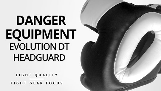 Fight Gear Focus - Danger Equipment Evolution DT Headguard (Video)
