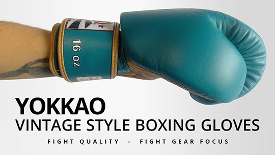 Fight Gear Focus - YOKKAO Vintage Muay Thai Boxing Gloves (Video)