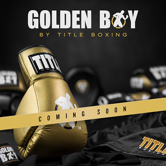 Coming Soon: Title Boxing Golden Boy Boxing Gloves