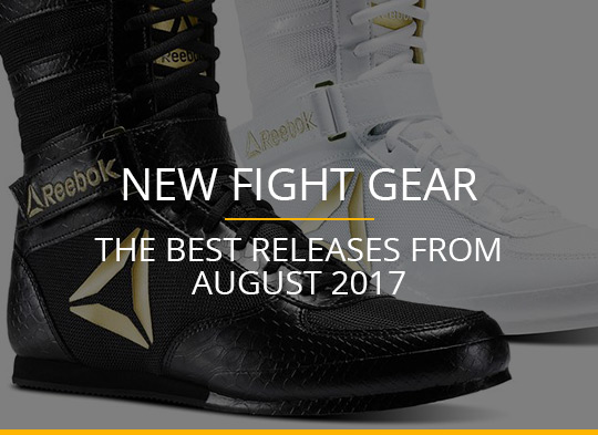 New Fight Gear - August 2017