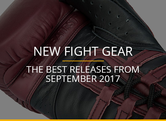 New Fight Gear - September 2017