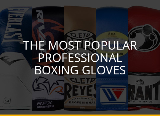 The Most Popular Professional Boxing Gloves