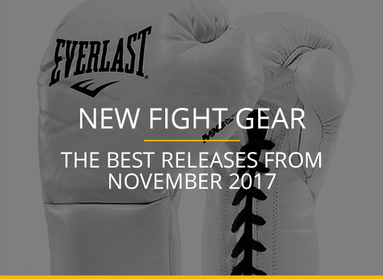 New Fight Gear - November 2017