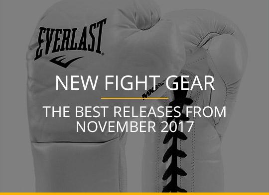 New Fight Gear - November 2017