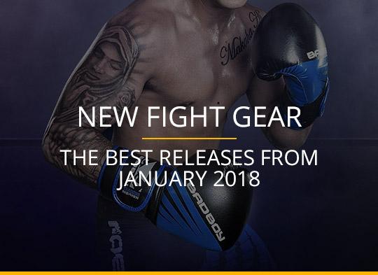 New Fight Gear - January 2018