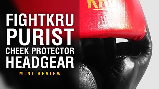 Fight Gear Focus - Fightkru PURIST Cheek Protector Headgear (Video)