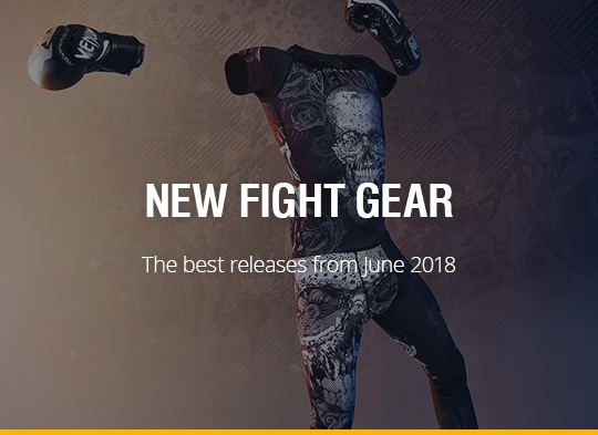 New Fight Gear - June 2018