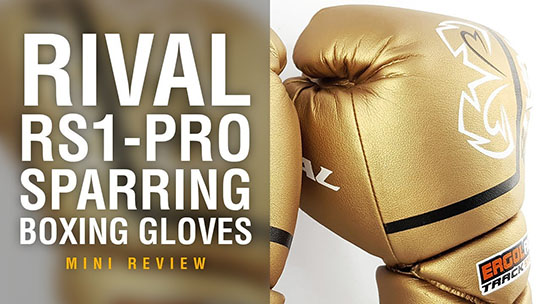 Fight Gear Focus - Rival RS1 Pro Sparring Boxing Gloves (Video)