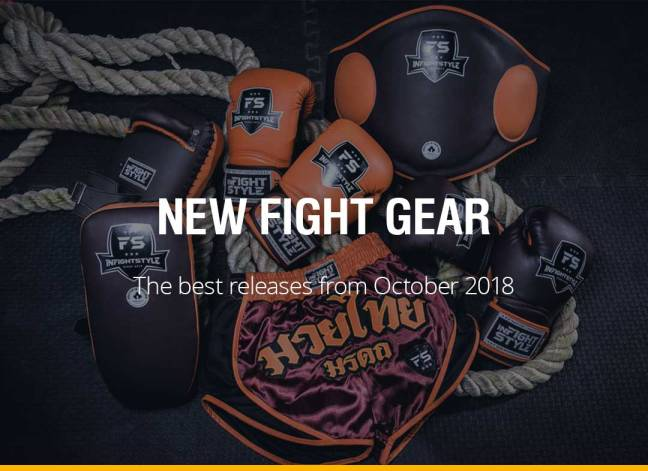 New Fight Gear - October 2018