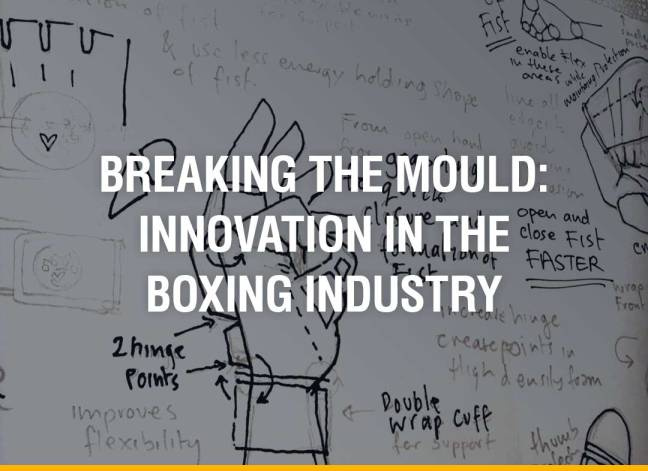 Breaking The Mould: Innovation In The Boxing Industry