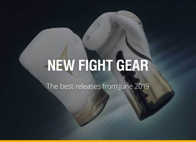 New Fight Gear - June 2019