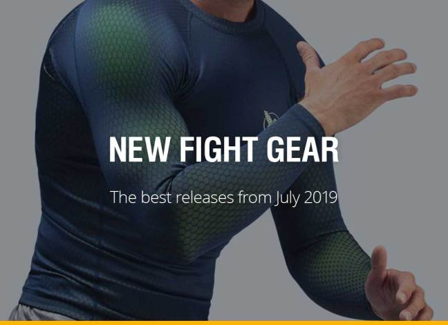 New Fight Gear - July 2019
