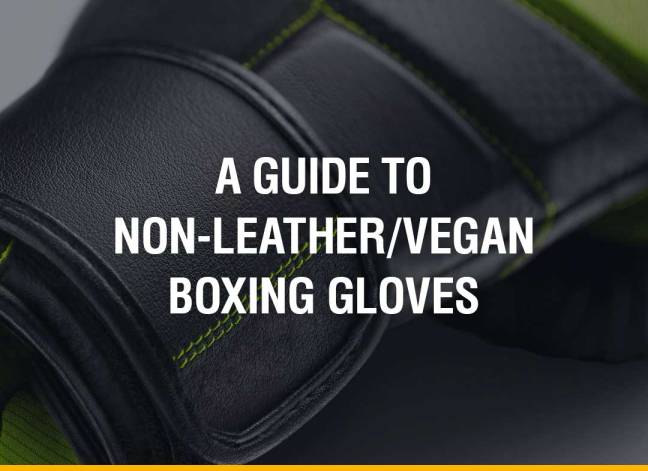 A Guide To Brands with Non-Leather Vegan Boxing Gloves