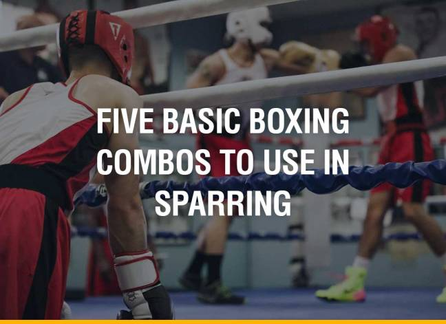 Five Basic Boxing Combos To Use In Sparring