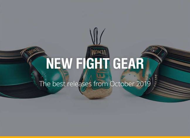 New Fight Gear - October 2019