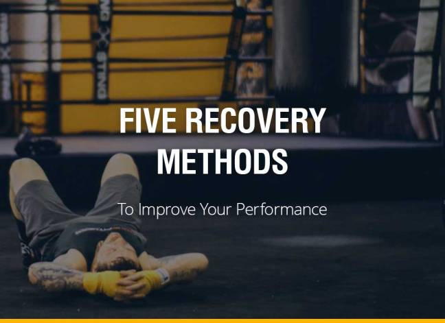 Five Recovery Methods to Improve Your Performance