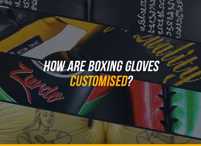 How Are Boxing Gloves Customised?