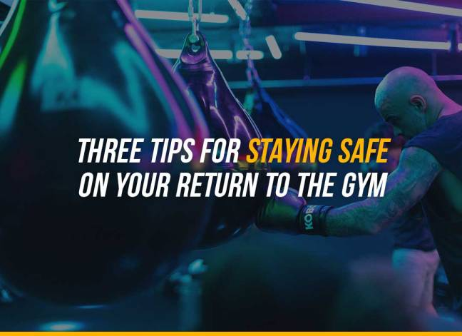 Three tips for staying safe on your return to the gym