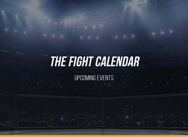 The Fight Calendar: Upcoming Events
